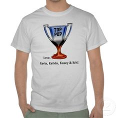 "Top Pop Trophy Top - Personalized T-Shirt - Give your Dad a personalized Father's Day gift that he can enjoy year 'round! This cool t-shirt features a beautiful red, white & blue chrome classic Greek style trophy vase, inscribed: ""TOP POP"". Below are 2 more text fields waiting for you to customize (We show ""Love,"" & list of the children's names.) See all of IconDoIt's Father's Day gifts & cards @ www.zazzle.com/icondoit+fathers+day+gifts?rf=238155573613991097&tc=pnt"