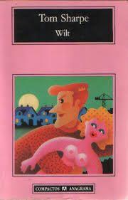 """""""Wilt"""" Thomas Sharpe. Una disparatada crítica del sistema educativo y las convenciones a las que nos encontramos sujetos. Con grandes dosis de explicitud sexual, pero tan cómicamente tratadas, que ni excitan."""