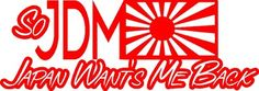 SO JDM JAPAN WAN'T'S ME BACK STICKER DECAL JDM DRIFT NISSAN HONDA TYPE-R