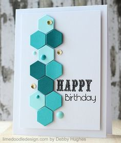 hand crafted birthday card from limedoodleCBS ...honeycomb ... die cut hexagons in shades of aqua ... crisp lines .. pleasant pattern ...