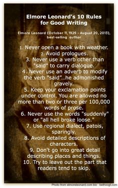 Elmore Leonard's 10 Rules for Good Writing