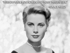 Grace kelly pearl quote blog post famous pearl quotes http www
