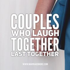 Laughing helps to build a solid foundation for a lasting relationship. When was the last time you and your spouse had a good laugh? Passionate Love, Wedding Quotes, Life Advice, Laughing, Foundation, Marriage, Relationship, Weddings, Words