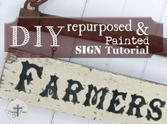 DIY One Hour ! Repurposed & Painted Farmhouse Rustic Sign Tutorial