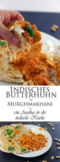 Indisches Butterhuhn oder auch Murgh makhani. Ein leckerer Ausflug in die indische Küche mit diesem traditionellen Gericht.