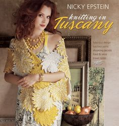 Knitting in Tuscany by Nicky Epstein