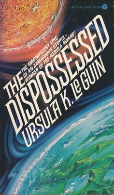 Bookshelf Essentials: The Dispossessed, by Ursula K. Le Guin - Sci-Fi-O-Rama The Dispossessed, Science Fiction Authors, Pulp Fiction, 70s Sci Fi Art, Best Novels, Sci Fi Books, Book Cover Art, Illustrations, Fantasy Books