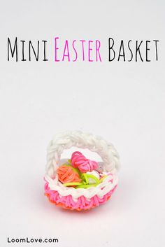 Rainbow Loom Instructions for Mini Easter Basket