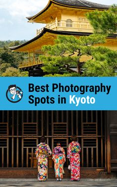 Kyoto photo spots, Kyoto photography spots, Kyoto photography locations, Kyoto photo places, Kyoto Instagram spots, Kyoto Photography Tips, Japan travel photography, Kyoto photography trip