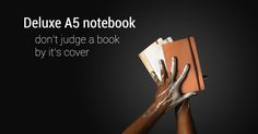DON'T JUDGE A BOOK BY IT'S COVER  gold, silver or bronze soft cover notebooks!     NOW AVAILABLE AT DLONLINE.NL www.dlonline.nl