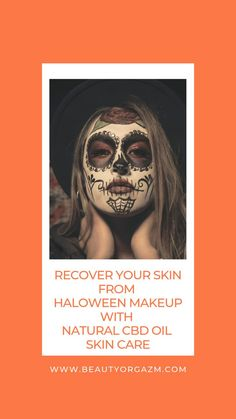 Recover your skin from heavy halloween party makeup with natural and organic CBD oil skin care full of incredible and powerful ingredients. Treat your skin properly with 100% this halloween with natural cbd skin care products and recover your sensitive skin completely from rough, heavy makeup.