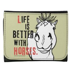 Life is Better with Horses Wallet