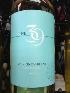 Line 39 Sauvignon blanc. Lake county California