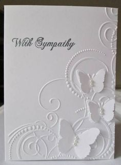 Sympathy by mandianna - Cards and Paper Crafts at Splitcoaststampers - I love t. - Sympathy by mandianna – Cards and Paper Crafts at Splitcoaststampers – I love the white-on-whi - Card Making Inspiration, Making Ideas, Tarjetas Diy, Embossed Cards, Embossed Paper, Stamping Up Cards, Get Well Cards, Butterfly Cards, White Butterfly
