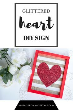 Glittered Heart Wood Sign make with wood, paint and a glue gun! Perfect for Valentine's day but can be made for any time of the year or just home décor! Make it in any colors!