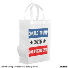 Donald Trump For President 2016 Reusable Grocery Bag #Donaldtrumpforpresident #DonaldTrump #Trump