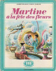 Martine à la fête des fleurs, Marcel Marlier, Editions Casterman