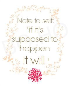 Note to self if it's supposed to happen it will by BohemianandHolistic, $5.00 #artprint #quote