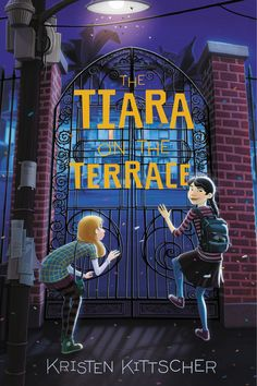 The Tiara on the Terrace by Kristen Kittscher. Best friends and amateur pre-teen sleuths Sophie Young and Grace Yang go undercover at their town's annual festival and parade to catch a murderer before he or she strikes again. Royal Court, Book Publishing, Tween, Audio Books, Childrens Books, The Book, Terrace, Books To Read, Two By Two
