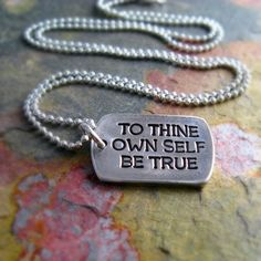 To Thine Own Self Be True Necklace Inspirational Personalized Teacher Gift Shakespeare Quote Hamlet