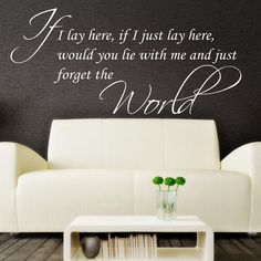 If I l lay here, if I just lay here** - Wall Quote Sticker - Art Decor