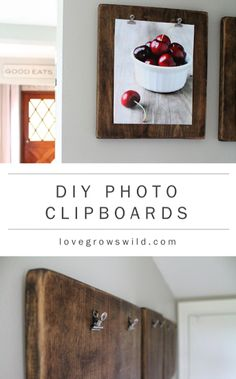DIY Photo Clipboards...could also be useful for calendars, notes, etc