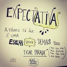 Expectativa | Pó de Lua