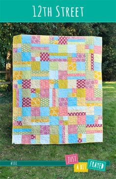 12th Street Quilt Pattern - quick and easy quilt pattern