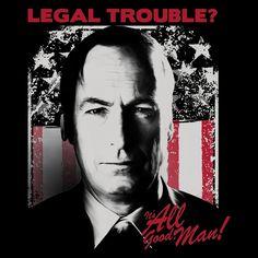 """Legal Trouble"" by ShirtPunch Originals! is $10 today at ShirtPunch.com (02/10). #tshirt #BetterCallSaul #SaulGoodman #JimmyMcGill"