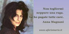 Frase con immagine di Anna Magnani
