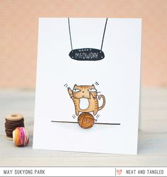 Neat and Tangled: Happy Meowday Card