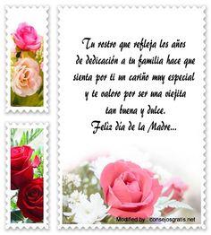 textos de feliz dia de la madre,dedicatorias para el dia de la madre: http://www.consejosgratis.net/feliz-dia-de-la-madre-para-mi-abuelita/