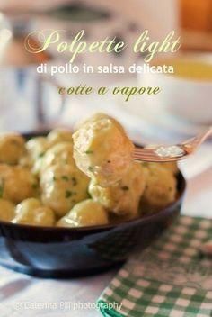 polpette light di pollo cotte a vapore ed accompagnate da una salsa delicata deliziosa
