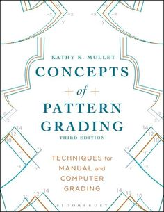 Concepts of Pattern Grading: Techniques for Manual and Computer Grading PDF Free Online Sewing Hacks, Sewing Tutorials, Sewing Patterns, Sewing Tips, Skirt Patterns, Dress Tutorials, Coat Patterns, Blouse Patterns, Pattern Grading