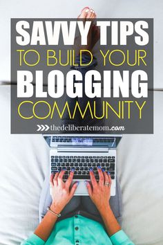 Want to build your blog?! Check out these 9 savvy, quick tips to build your blogging community. Watch your readership GROW!
