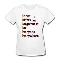Woman Christ Offers Forgiveness For Everyone Everywhere printing short sleeve T-shirt cute White #Affiliate