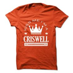 Kiss Me I Am CRISWELL Queen Day T-Shirts, Hoodies. Get It Now ==> https://www.sunfrog.com/Automotive/TO2803_1-Kiss-Me-I-Am-CRISWELL-Queen-Day-2015-mjpuvyijcb.html?id=41382