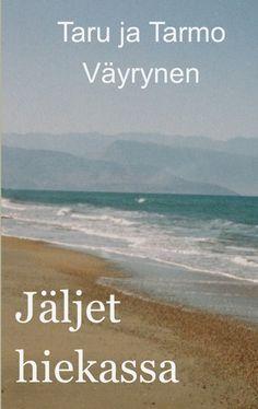 Jäljet hiekassa (Valkolilja, #3) - Taru ja Tarmo Väyrynen :: Julkaistu 16.9.2020 #fantasia Beach, Water, Books, Outdoor, Gripe Water, Outdoors, Libros, The Beach, Book