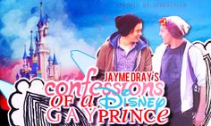 Confessions Of A Gay Disney Prince by Jayme Dray | The 19 Wildest Fanfics People Couldn't Stop Reading In 2015