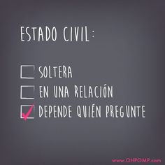 OH POMP! jeans.Estado civil, jajaja Soltera, single, Soledad Humor, citas, frases