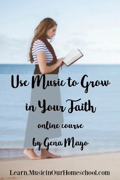 """""""Use Music to Grow in Your Faith"""" - This online course will guide you through new techniques and resources to get closer to God! from Gena Mayo of Music in Our Homeschool Bible Lessons, Music Lessons, Parenting Books, Parenting 101, Special Needs Teacher, Get Closer To God, Bible Study For Kids, Preschool Music, Teaching Letters"""