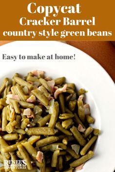 Barrel Copycat Country Style Green Beans: Renee's Kitchen Adventures - easy side dish recipe that makes canned green beans taste just like the ones you get in Cracker Barrel Restaurant! Easy to make. Perfect side dish for Thanksgiving or any occasion! Canned Vegetable Recipes, Canned Green Bean Recipes, Crockpot Green Beans, Veggie Recipes, Seasoned Green Beans, Recipe Using Canned Green Beans, Kfc Green Beans Recipe, Green Beans With Ham, Country Green Beans Recipe