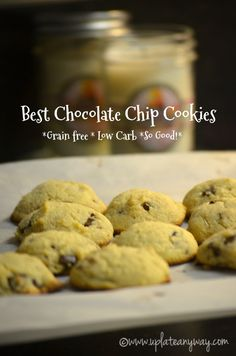 My Favorite Low Carb Chocolate Chip Cookies