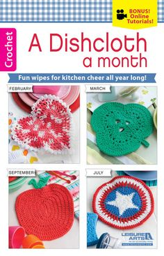 A Dishcloth a Month - Brighten the kitchen all year with colorful dishcloths, from snowflakes and valentines to fall leaves and poinsettias. There's a seasonal design that celebrates the best of each month, plus a cheery bonus design  perfect for any time of year. Great for gifts, each thirsty wipe is quick to crochet using medium weight cotton yarn. Step-by-step instructions, close-up photos, and online technique videos make these projects super easy. Available at www.MaggiesCrochet.com
