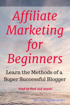 Affiliate Marketing for Beginners. Learn how to monetize your blog, how to make money blogging. All you need to know about blogs and affiliate marketing.