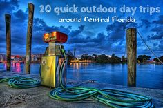 20 Quick outdoor day trips around Central Florida