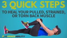 3 Step Treatment Plan for a Sprained, Torn, or Pulled Back Muscle