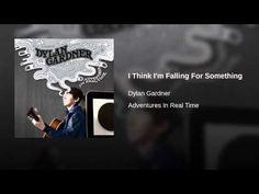 I Think I'm Falling For Something