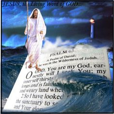 JESUS, still walks on water....a dedication