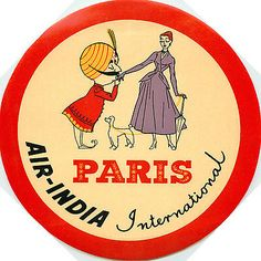 AIR INDIA International to PARIS FRANCE - Great Old Airline Luggage Label